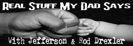 Real Stuff My Dad Says Slider 2