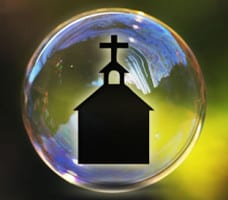Church In A Bubble