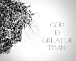 God is Greater Than