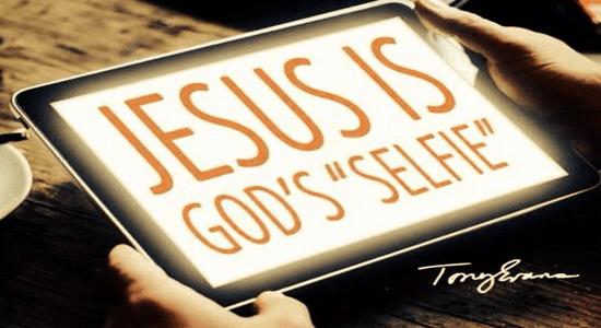 Jesus Is Gods Selfie