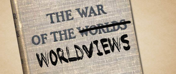 WaroftheWorldviews