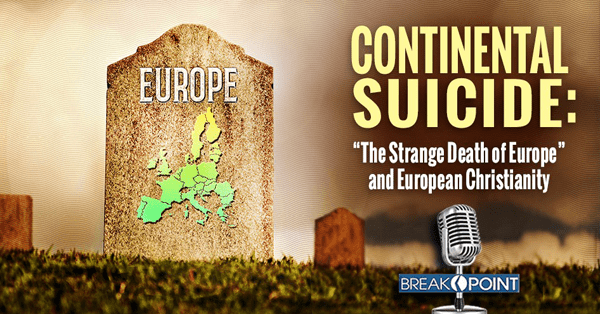 """The Strange Death of Europe"" and European Christianity"