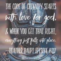 Return to Chivalry: Making Character Training Fun with Heather Haupt