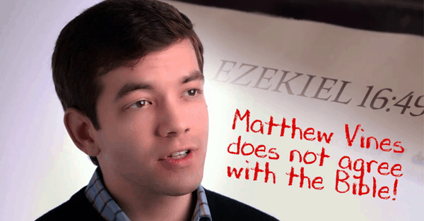 Matthew Vines is wrong regarding homosexuality and the Bible