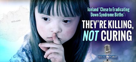 Iceland 'Close to Eradicating Down Syndrome Births'