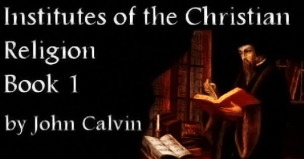 John Calvin's A Little Book on the Christian Life