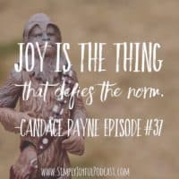 Embracing Life with Defiant Joy with Candace Payne