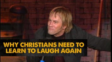 Why Christians Need To Learn To Laugh Again